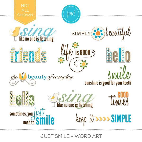 Just Smile - Word Art Digital Art - Digital Scrapbooking Kits