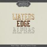 Water's Edge Alphas