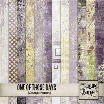 One Of Those Days Grunge Papers Digital Art - Digital Scrapbooking Kits