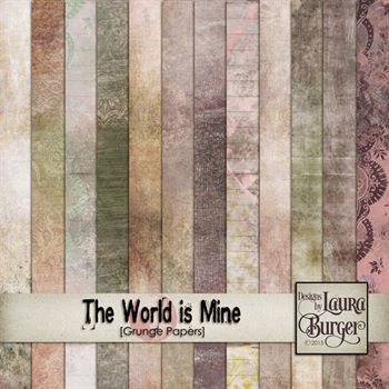 The World Is Mine Grunge Papers Digital Art - Digital Scrapbooking Kits