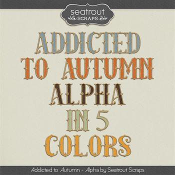 Autumn Addiction Alpha Digital Art - Digital Scrapbooking Kits