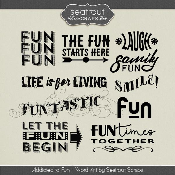 Addicted to Fun Word Art