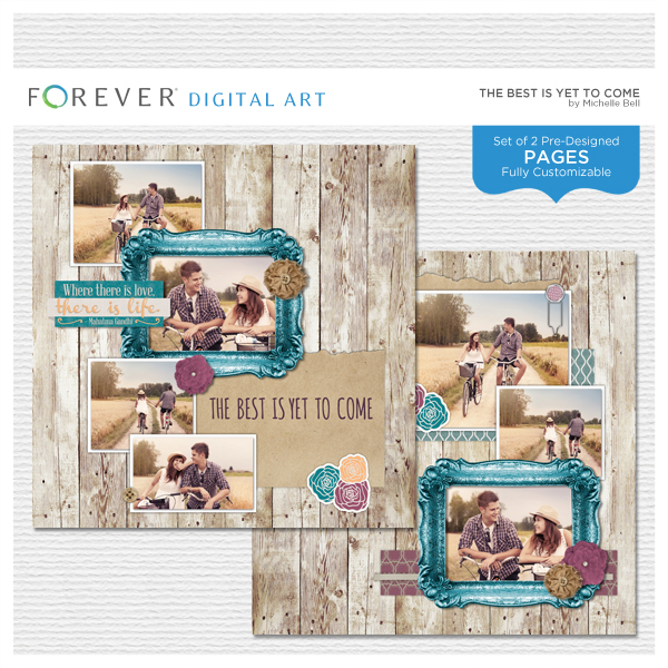 The Best Is Yet To Come Pre-designed Pages Digital Art - Digital Scrapbooking Kits