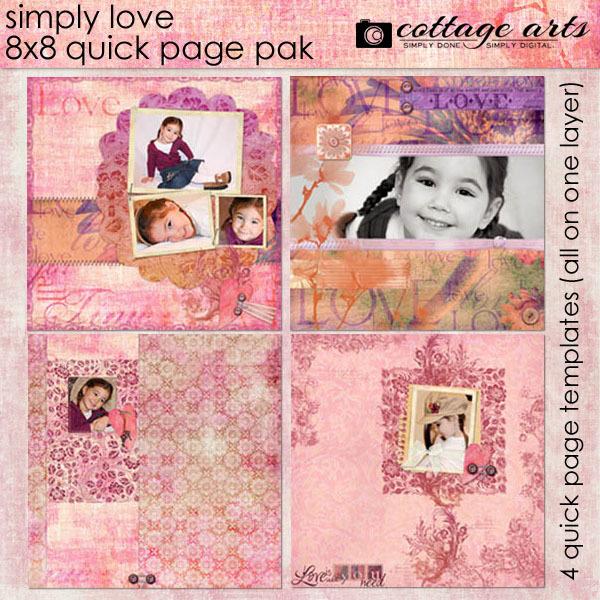 Simply Love 8x8 Quick Page Pak Digital Art - Digital Scrapbooking Kits