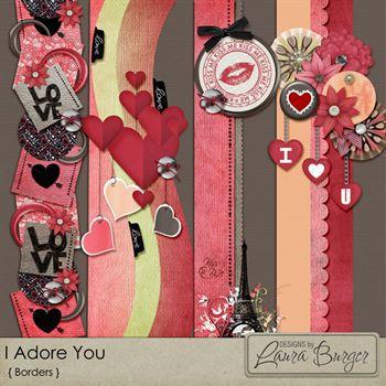 I Adore You Borders Digital Art - Digital Scrapbooking Kits