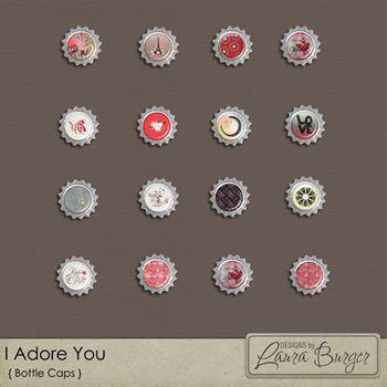 I Adore You Bottle Caps Digital Art - Digital Scrapbooking Kits