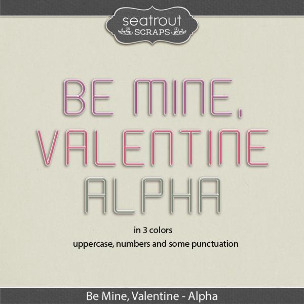 Be Mine, Valentine Alpha Digital Art - Digital Scrapbooking Kits