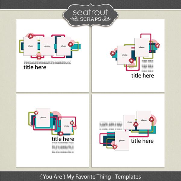 {you Are} My Favorite Thing Templates Digital Art - Digital Scrapbooking Kits