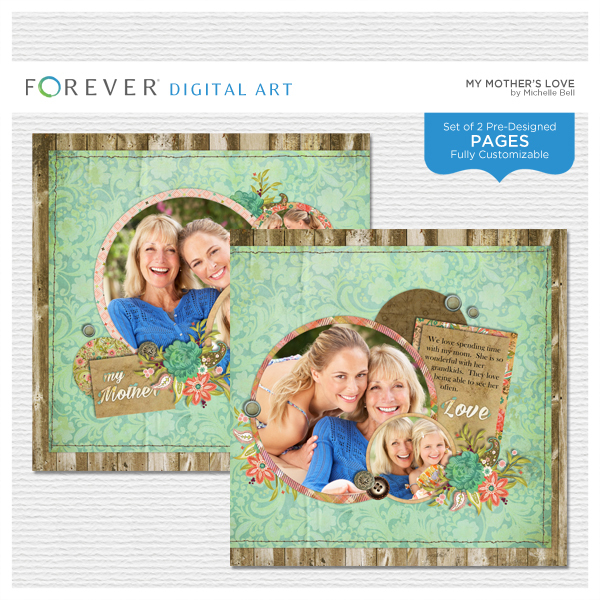 My Mothers Love Pre-designed Pages Digital Art - Digital Scrapbooking Kits