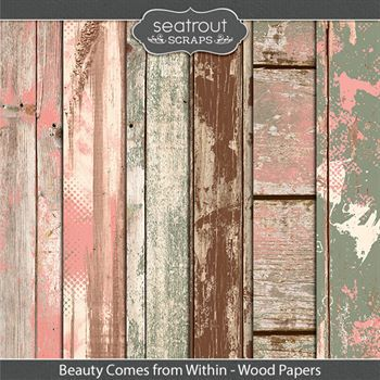 Beauty Comes From Within Wooden Papers Digital Art - Digital Scrapbooking Kits