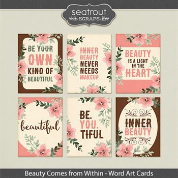 Beauty Comes From Within Word Art Digital Art - Digital Scrapbooking Kits
