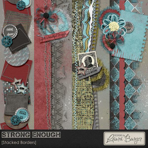 Strong Enough Stacked Borders Digital Art - Digital Scrapbooking Kits