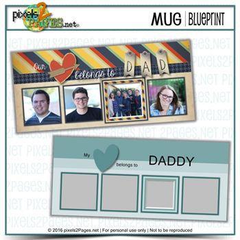 Mug Blueprint Daddy's Heart Digital Art - Digital Scrapbooking Kits