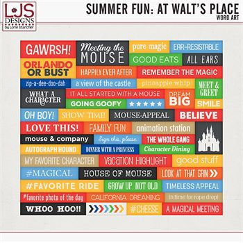 Summer Fun - At Walt's Place - Word Art Digital Art - Digital Scrapbooking Kits