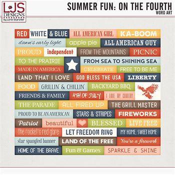 Summer Fun - On The Fourth - Word Art Digital Art - Digital Scrapbooking Kits