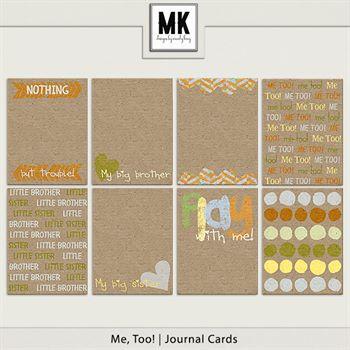 Me, Too! - Journal Cards Digital Art - Digital Scrapbooking Kits