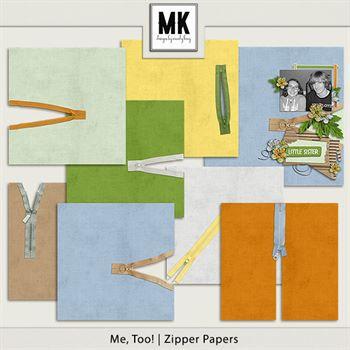 Me, Too! - Zippered Papers Digital Art - Digital Scrapbooking Kits