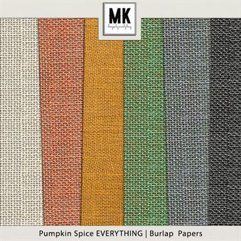 Pumpkin Spice Everything - Burlap Mattes Digital Art - Digital Scrapbooking Kits