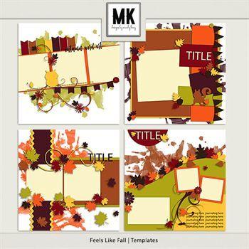 Feels Like Fall - Templates Digital Art - Digital Scrapbooking Kits