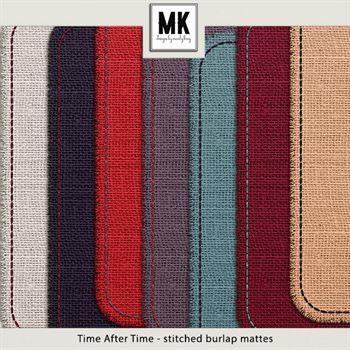 Time After Time - Stitched Burlap Mattes Digital Art - Digital Scrapbooking Kits
