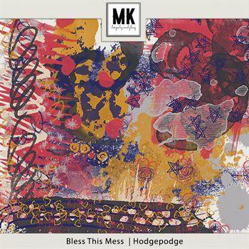 Bless This Mess - Hodgepodge Digital Art - Digital Scrapbooking Kits