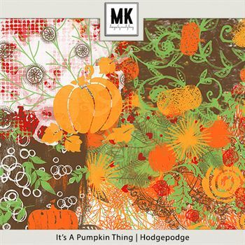 It's A Pumpkin Thing - Hodgepodge Digital Art - Digital Scrapbooking Kits