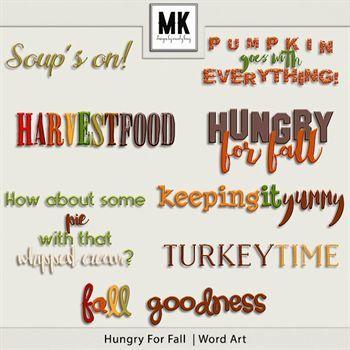 Hungry For Fall - Word Art Digital Art - Digital Scrapbooking Kits