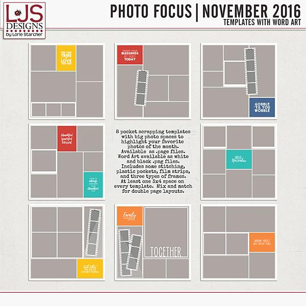 Photo Focus - November 2016 Digital Art - Digital Scrapbooking Kits