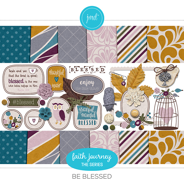 Faith Journey Series - Be Blessed Digital Art - Digital Scrapbooking Kits