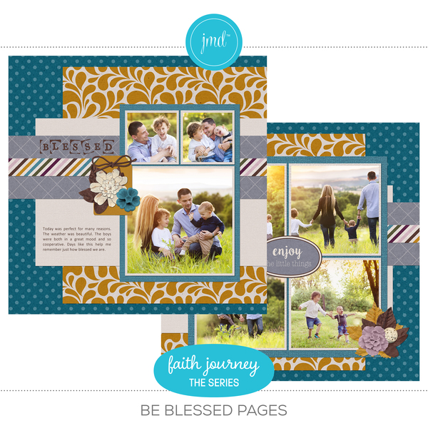 Faith Journey Series - Be Blessed Pages Digital Art - Digital Scrapbooking Kits
