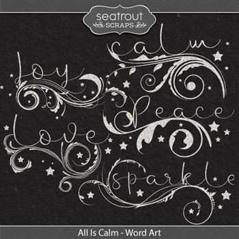 All Is Calm - Word Art