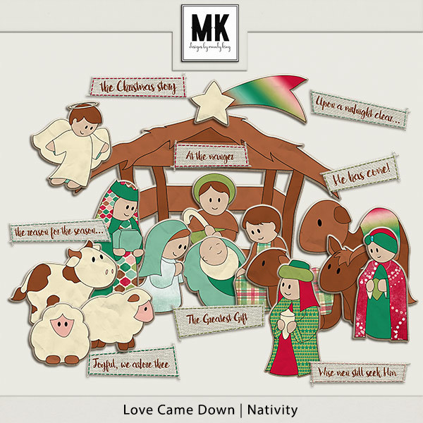 Love Came Down - Nativity Digital Art - Digital Scrapbooking Kits