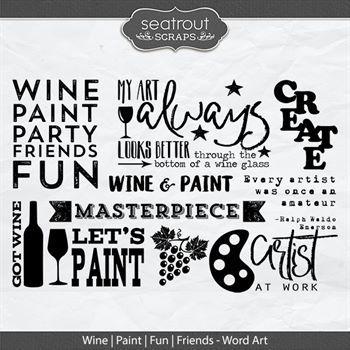 Wine Paint Fun Friends Word Art Digital Art - Digital Scrapbooking Kits