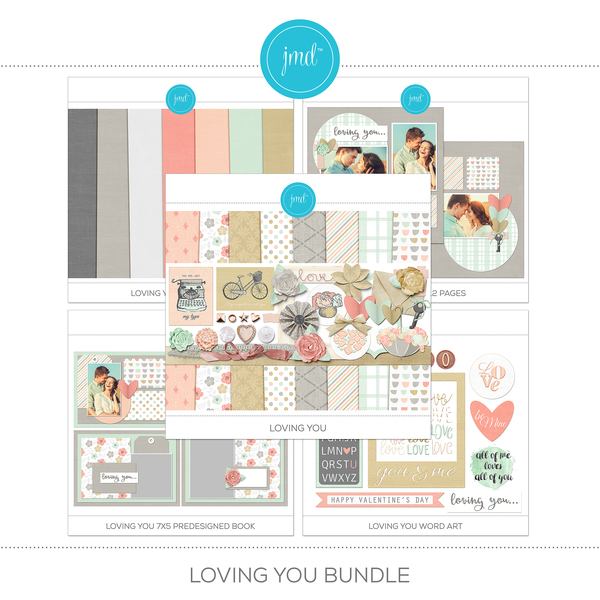Loving You Bundle Digital Art - Digital Scrapbooking Kits