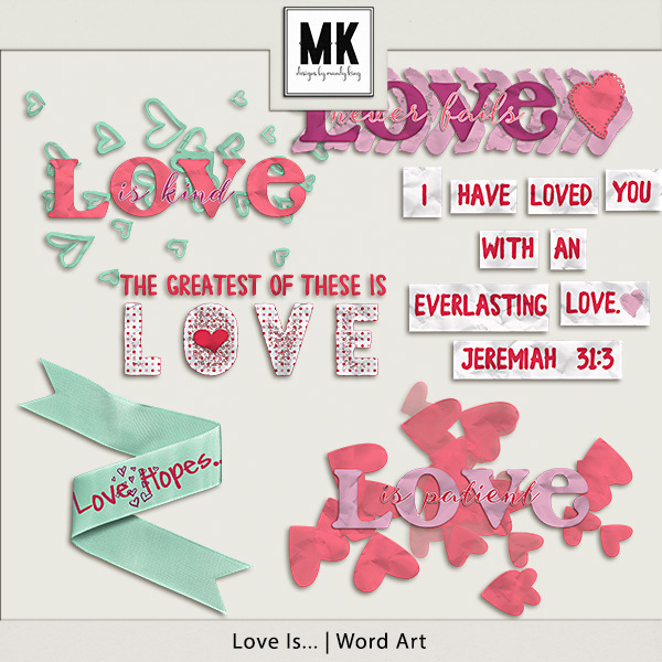Love Is - Word Art Digital Art - Digital Scrapbooking Kits