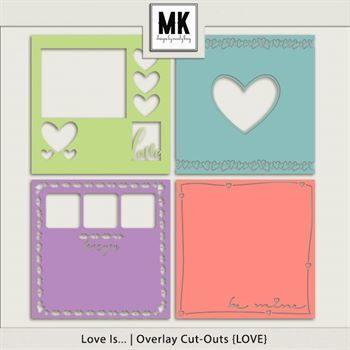 Overlay Cut Outs- Love Digital Art - Digital Scrapbooking Kits