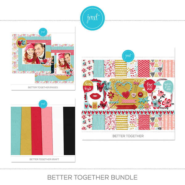 Better Together Bundle Digital Art - Digital Scrapbooking Kits