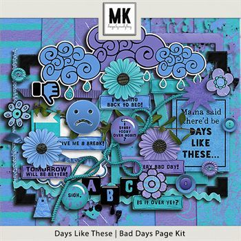 Days Like These - Bad Days Page Kit Digital Art - Digital Scrapbooking Kits