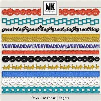 Days Like These - Edgers Digital Art - Digital Scrapbooking Kits