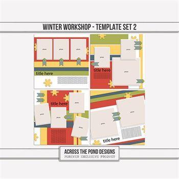 Winter Workshop - Templates 2 Digital Art - Digital Scrapbooking Kits