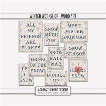 Winter Workshop - Word Art Digital Art - Digital Scrapbooking Kits