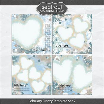 February Frenzy Template Set 2 Digital Art - Digital Scrapbooking Kits