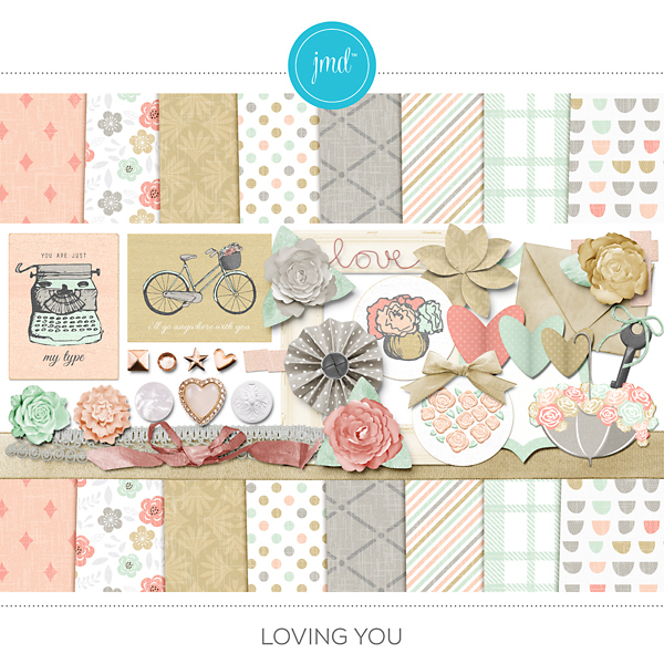Loving You Digital Art - Digital Scrapbooking Kits