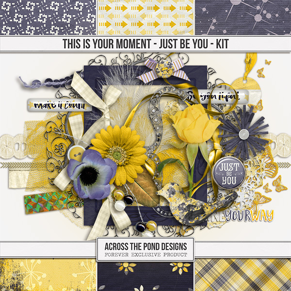This Is Your Moment - Just Be You - Page Kit Digital Art - Digital Scrapbooking Kits