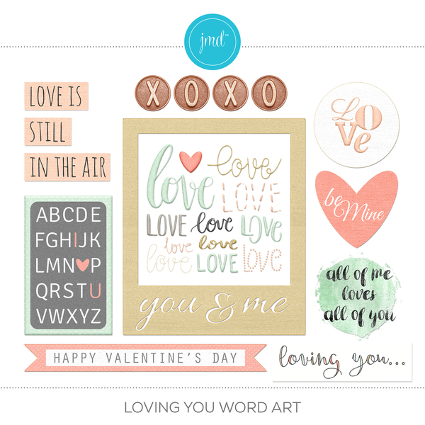 Loving You Word Art Digital Art - Digital Scrapbooking Kits