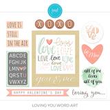 Loving You Word Art