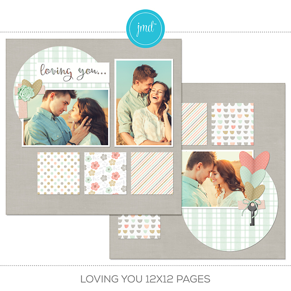 Loving You Predesigned Pages Digital Art - Digital Scrapbooking Kits