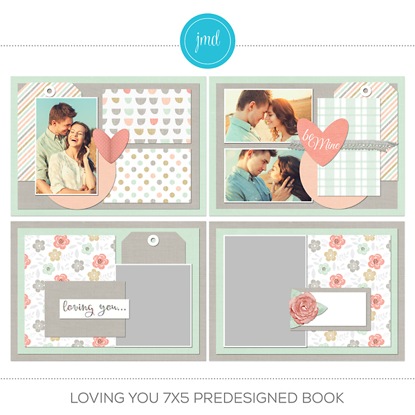 Loving You 7x5 Predesigned Book Digital Art - Digital Scrapbooking Kits