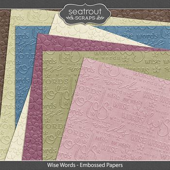 Wise Words Embossed Papers Digital Art - Digital Scrapbooking Kits