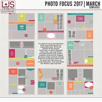 Photo Focus 2017 - March Templates Digital Art - Digital Scrapbooking Kits
